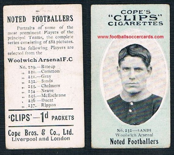 1910 Cope Brothers Noted Footballers 282 series Sands Woolwich Arsenal 232